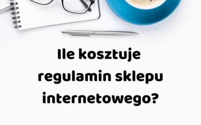 Ile kosztuje regulamin sklepu internetowego?